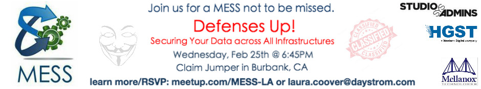 MESS Defenses Up! in Los Angeles