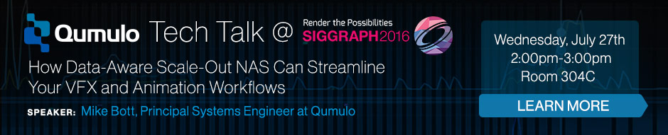 Qumulo SIGGRAPH Tech Talk